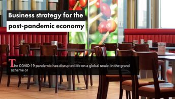 Business Strategy for the Post-pandemic Economy