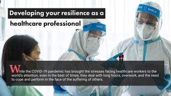 Developing Your Resilience as a Healthcare Professional